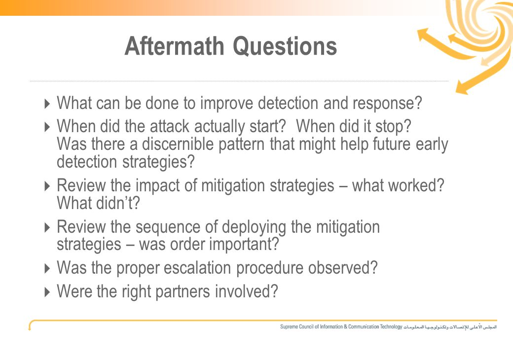 12 Aftermath Questions What can be done to improve detection and response.