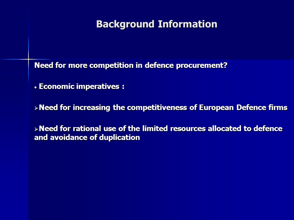 Background Information Need for more competition in defence procurement.