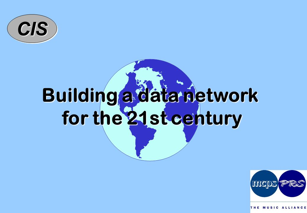 CISCIS Building a data network for the 21st century