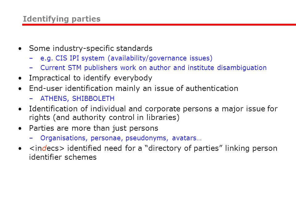 Some industry-specific standards –e.g.