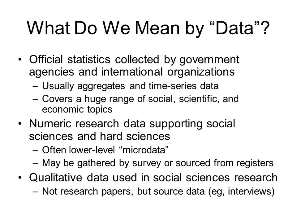 What Do We Mean by Data.