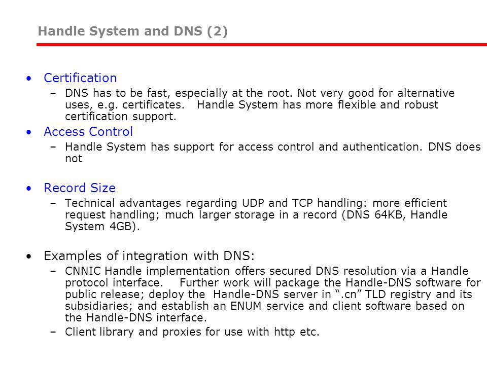 Certification –DNS has to be fast, especially at the root.