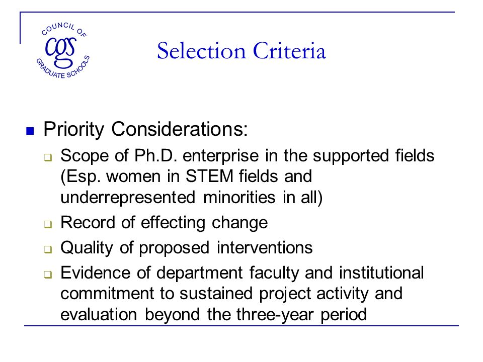 Selection Criteria Priority Considerations: Scope of Ph.D.