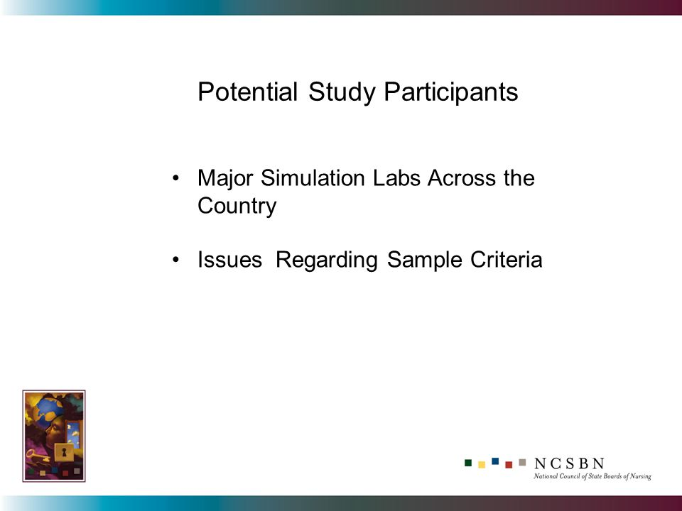 Potential Study Participants Major Simulation Labs Across the Country Issues Regarding Sample Criteria