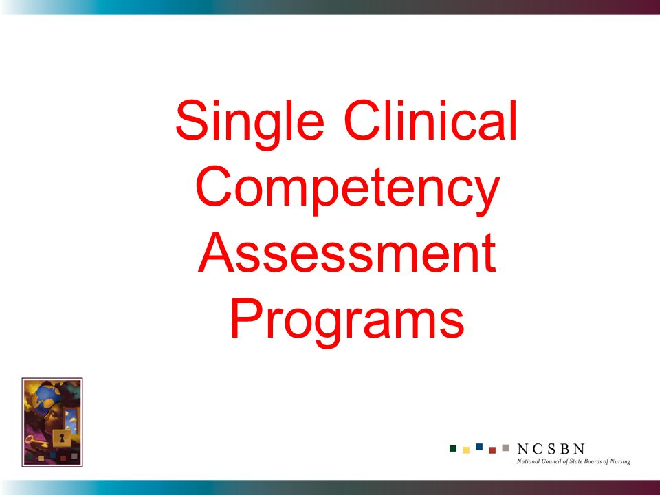 Single Clinical Competency Assessment Programs