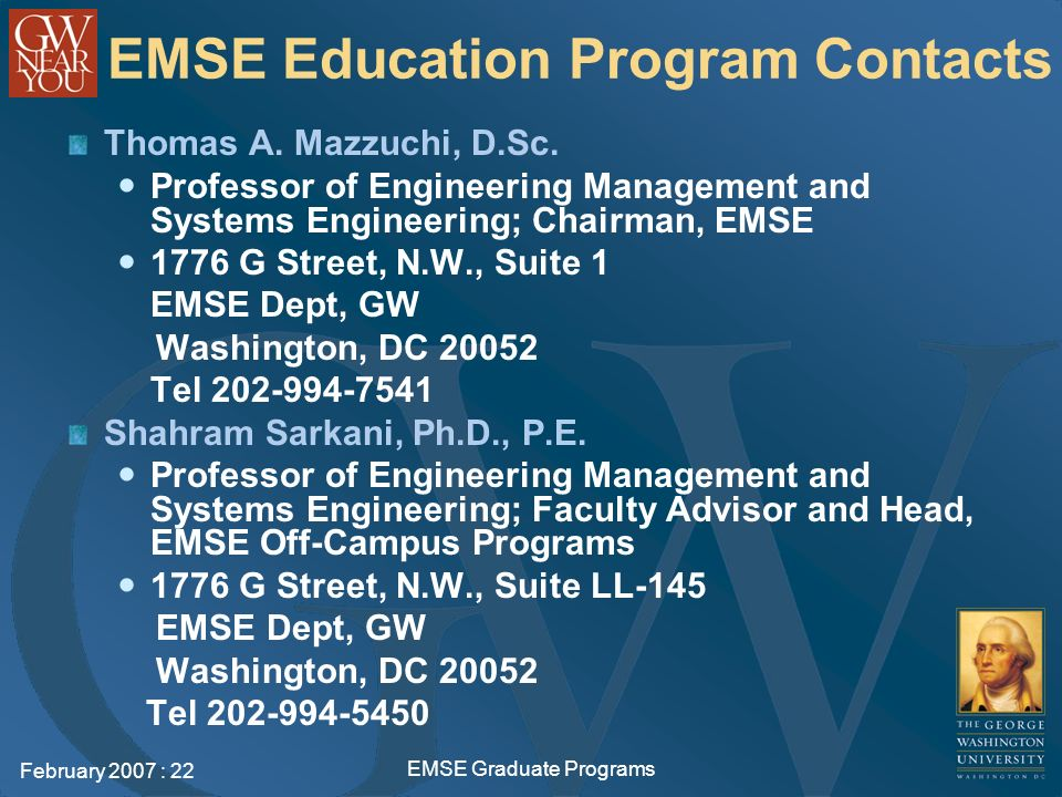 February 2007 : 22 EMSE Graduate Programs EMSE Education Program Contacts Thomas A.