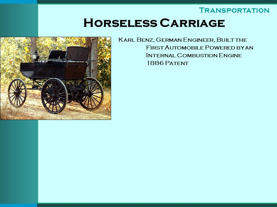 Horseless Carriage Karl Benz, German Engineer, Built the First Automobile Powered by an Internal Combustion Engine 1886 Patent Transportation