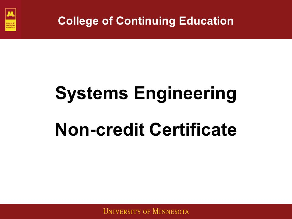 College of Continuing Education Systems Engineering Non-credit Certificate