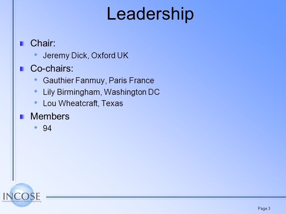 Page 3 Leadership Chair: Jeremy Dick, Oxford UK Co-chairs: Gauthier Fanmuy, Paris France Lily Birmingham, Washington DC Lou Wheatcraft, Texas Members 94