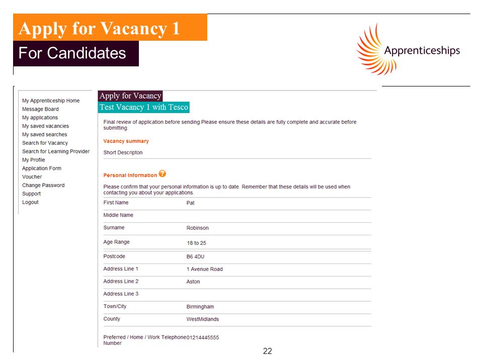22 For Candidates Apply for Vacancy 1