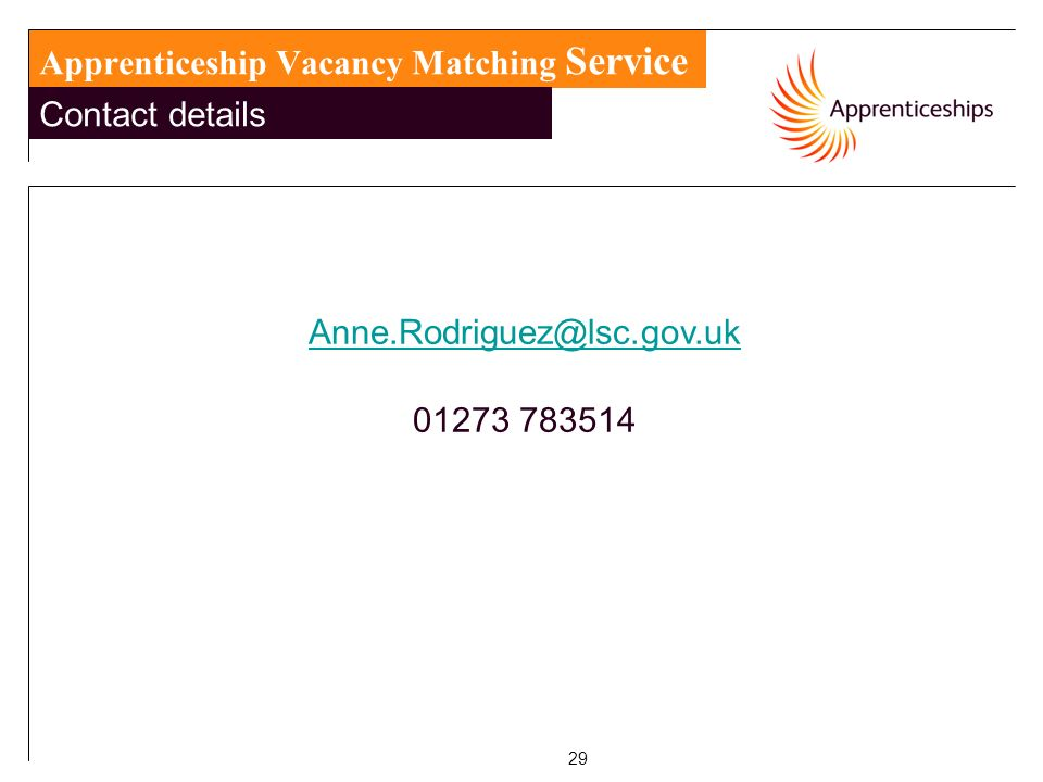 29 Apprenticeship Vacancy Matching Service Contact details