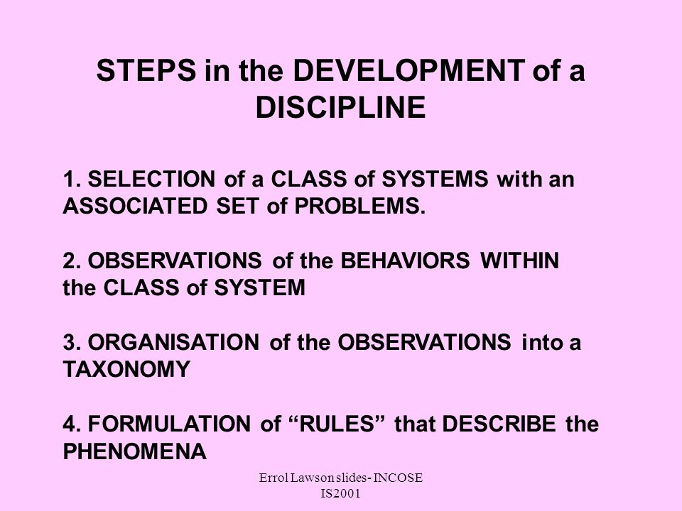 Errol Lawson slides- INCOSE IS2001 STEPS in the DEVELOPMENT of a DISCIPLINE 1.