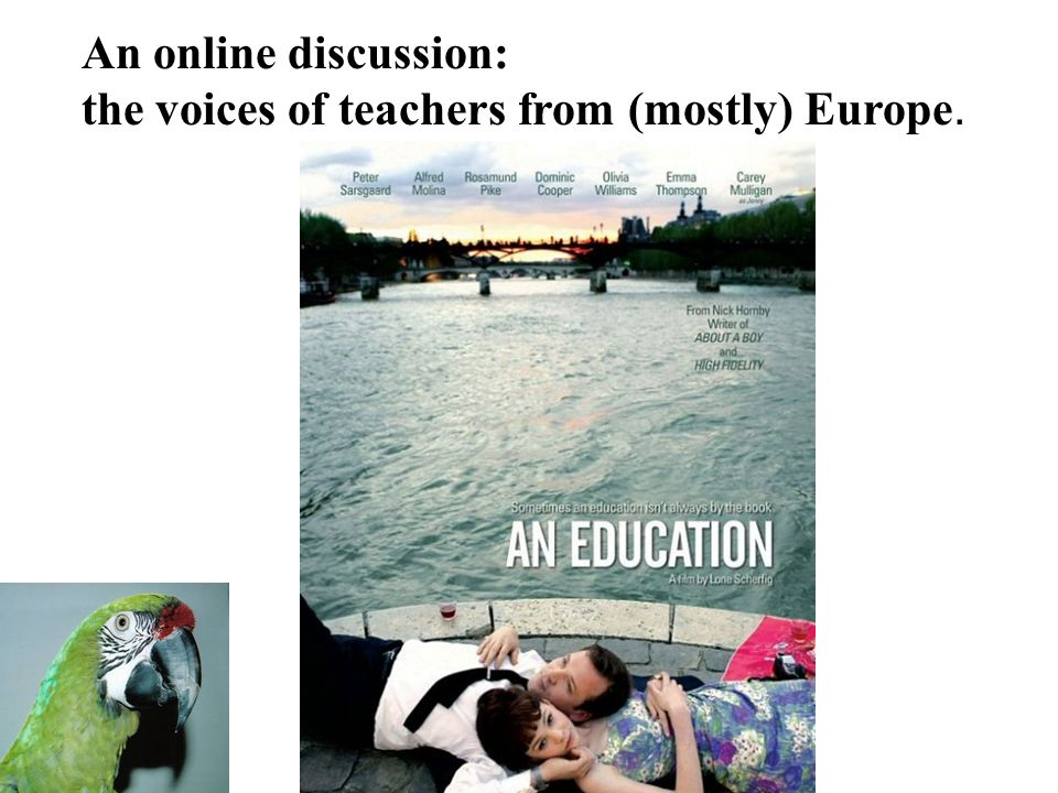 An online discussion: the voices of teachers from (mostly) Europe.