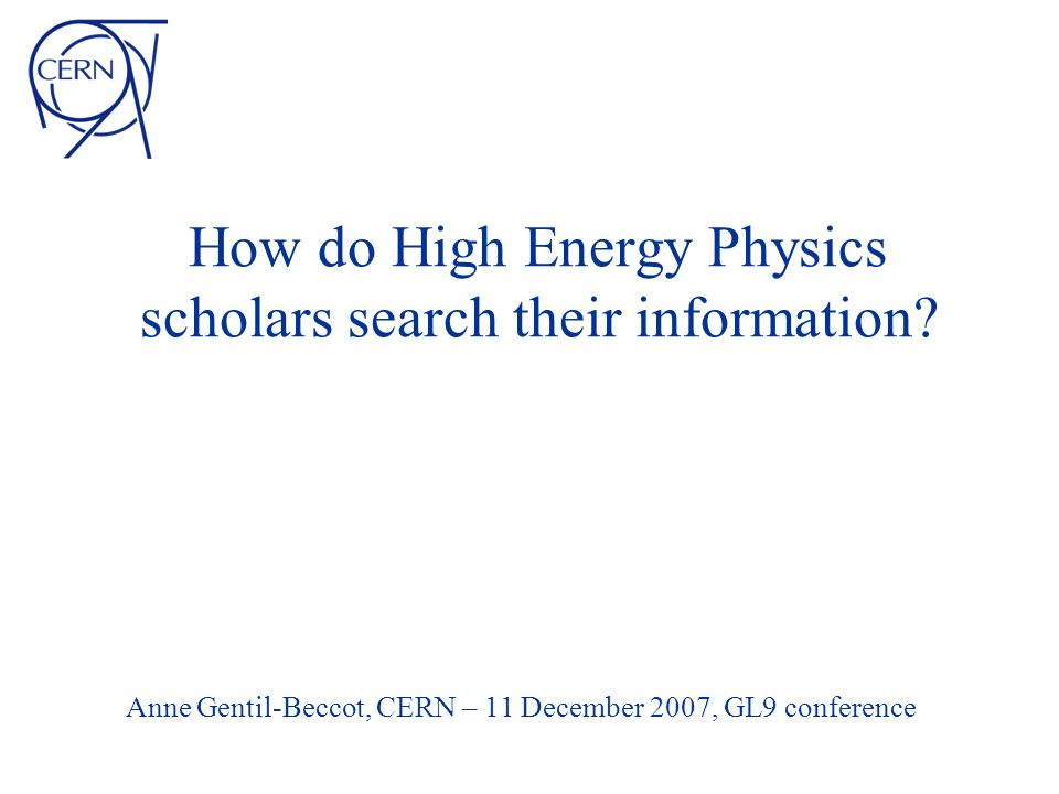 How do High Energy Physics scholars search their information.