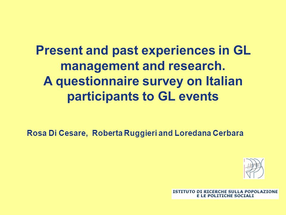 Present and past experiences in GL management and research.