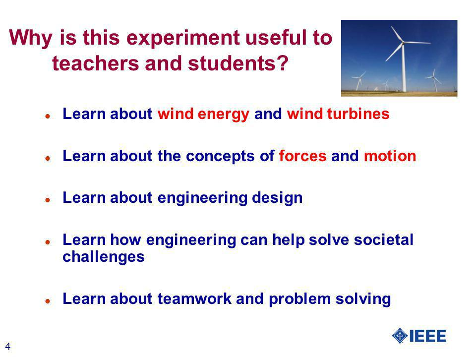 4 Why is this experiment useful to teachers and students.