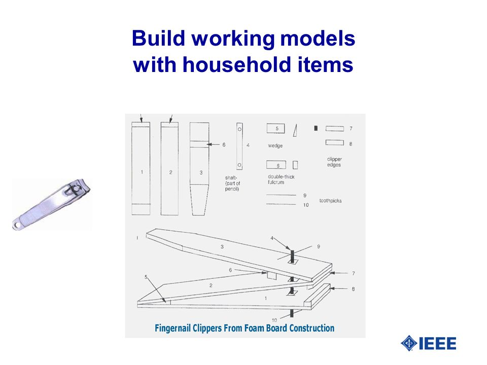 Build working models with household items