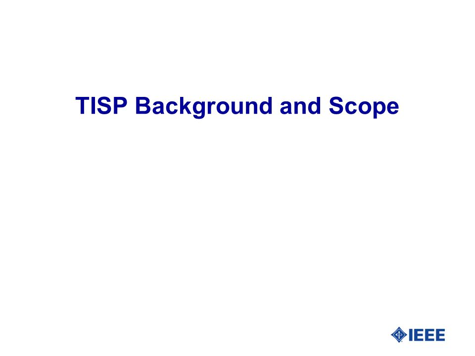 TISP Background and Scope