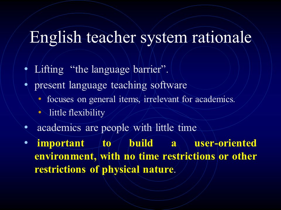 English teacher system rationale Lifting the language barrier.