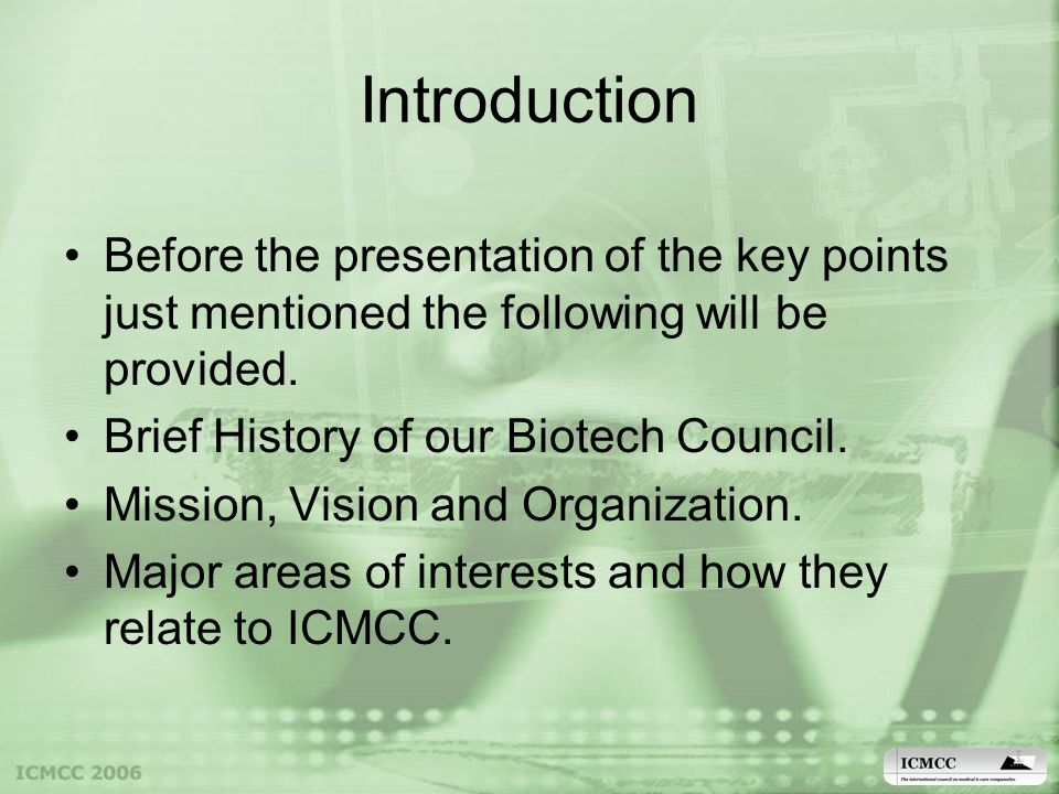 Introduction Before the presentation of the key points just mentioned the following will be provided.