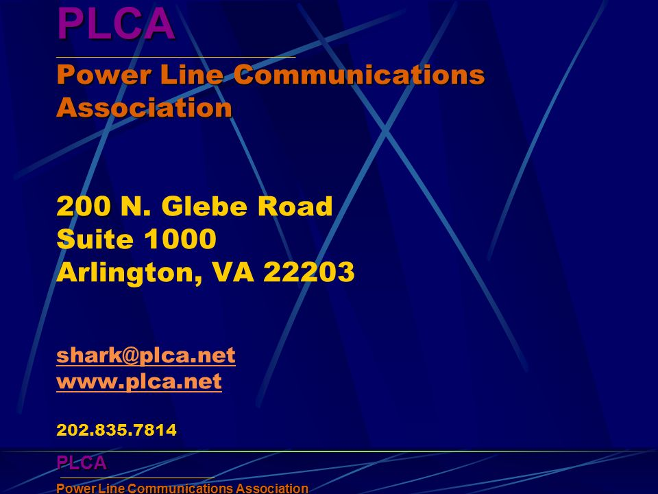 PLCA Power Line Communications Association PLCA PLCA Power Line Communications Association 200 PLCA ____________________________________________________ Power Line Communications Association 200 N.