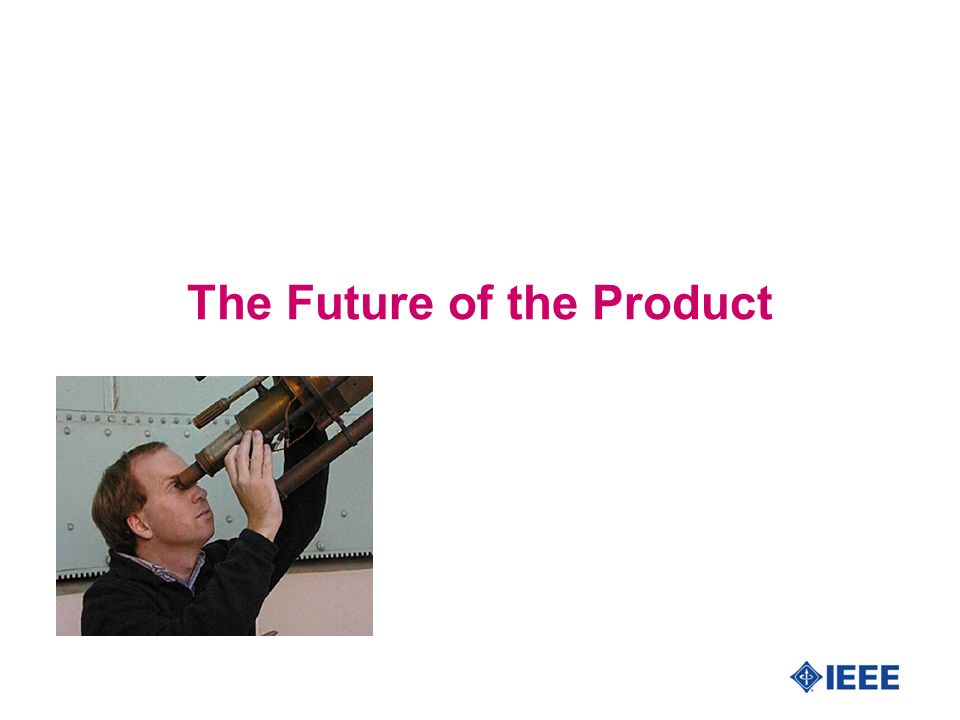 The Future of the Product
