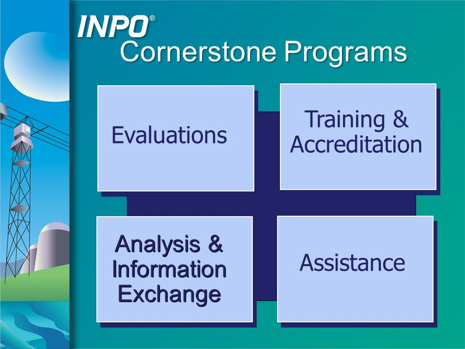 Cornerstone Programs Analysis & Information Exchange Analysis & Information Exchange Training & Accreditation Evaluations Assistance