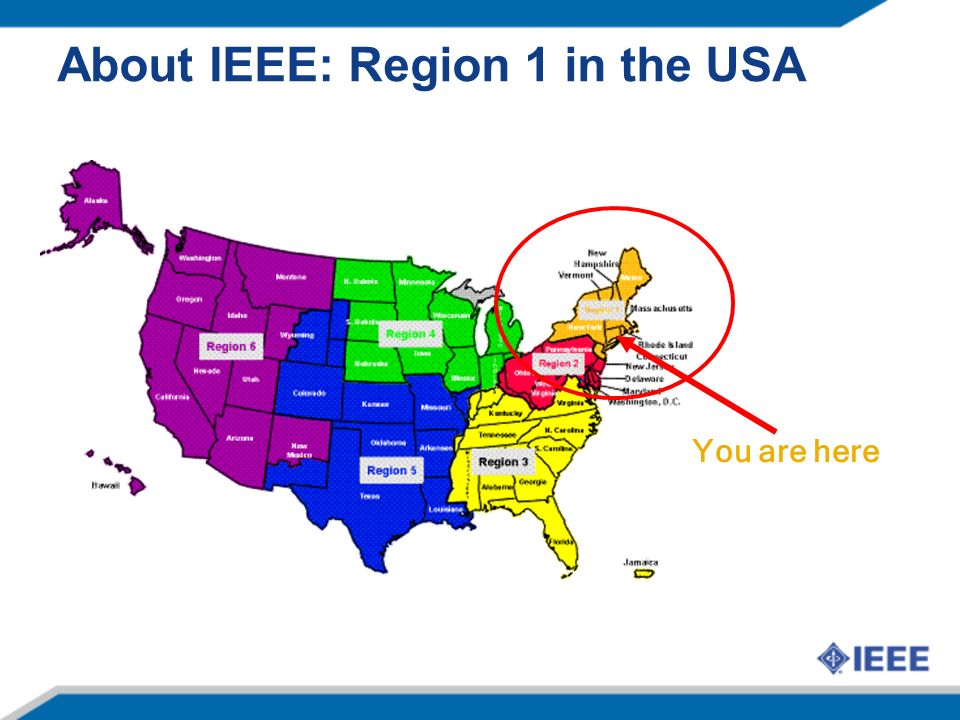 About IEEE: Region 1 in the USA You are here