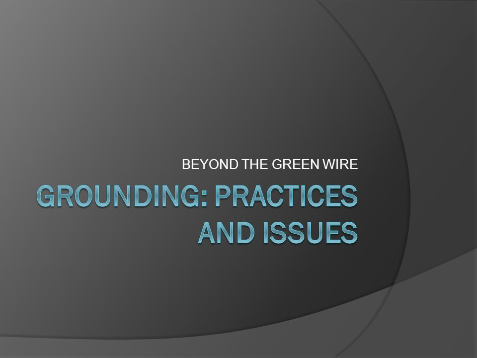 BEYOND THE GREEN WIRE