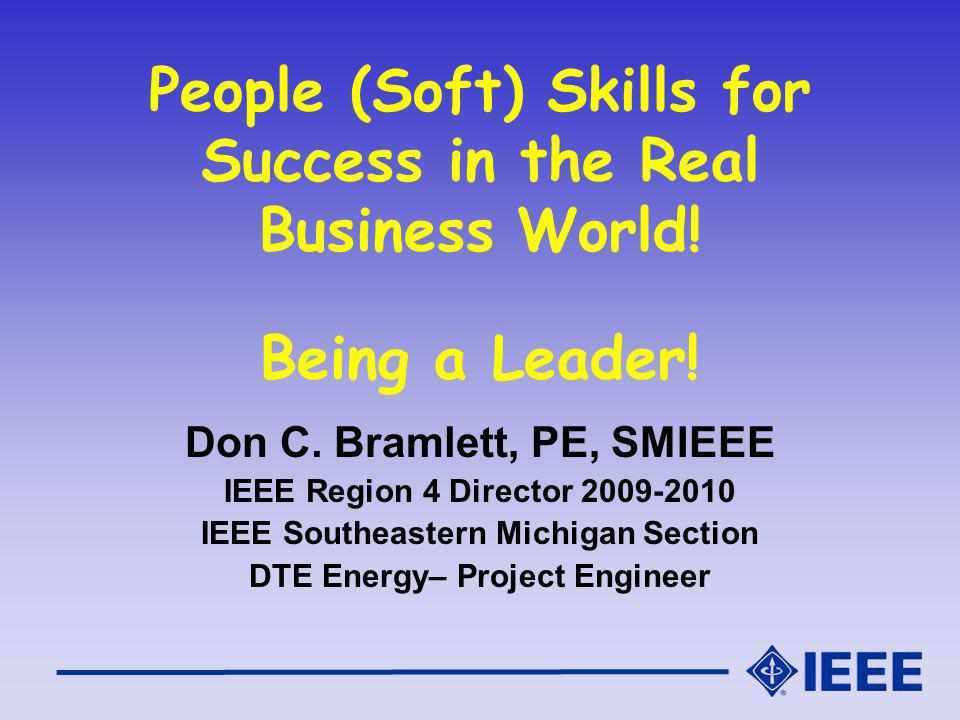 People (Soft) Skills for Success in the Real Business World.