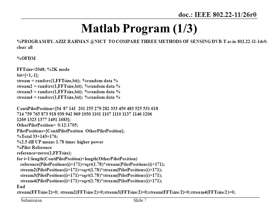doc.: IEEE 802.22-11/26r0 Submission Matlab Program (1/3) %PROGRAM BY.