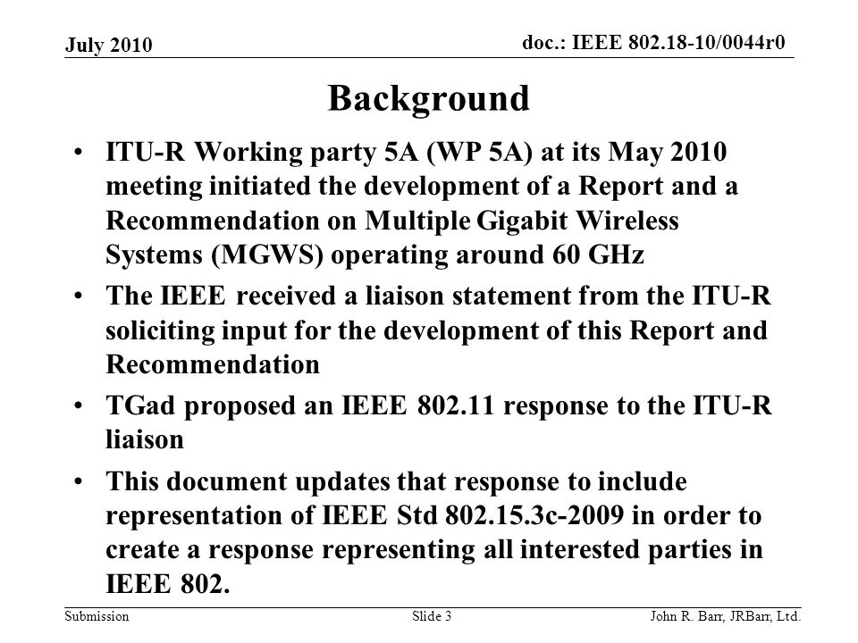 doc.: IEEE /0044r0 Submission July 2010 John R.