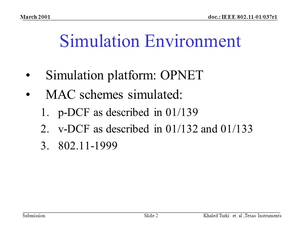 doc.: IEEE /037r1 Submission March 2001 Khaled Turki et.