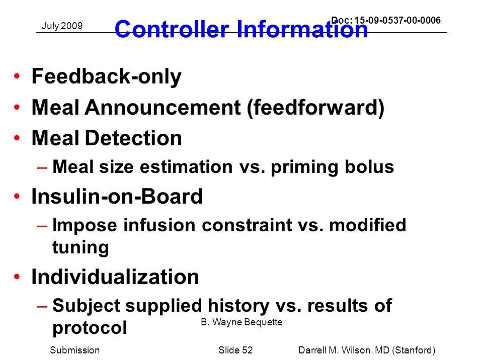 July 2009 Darrell M. Wilson, MD (Stanford)Slide 52Submission Doc: 15-09-0537-00-0006 B.