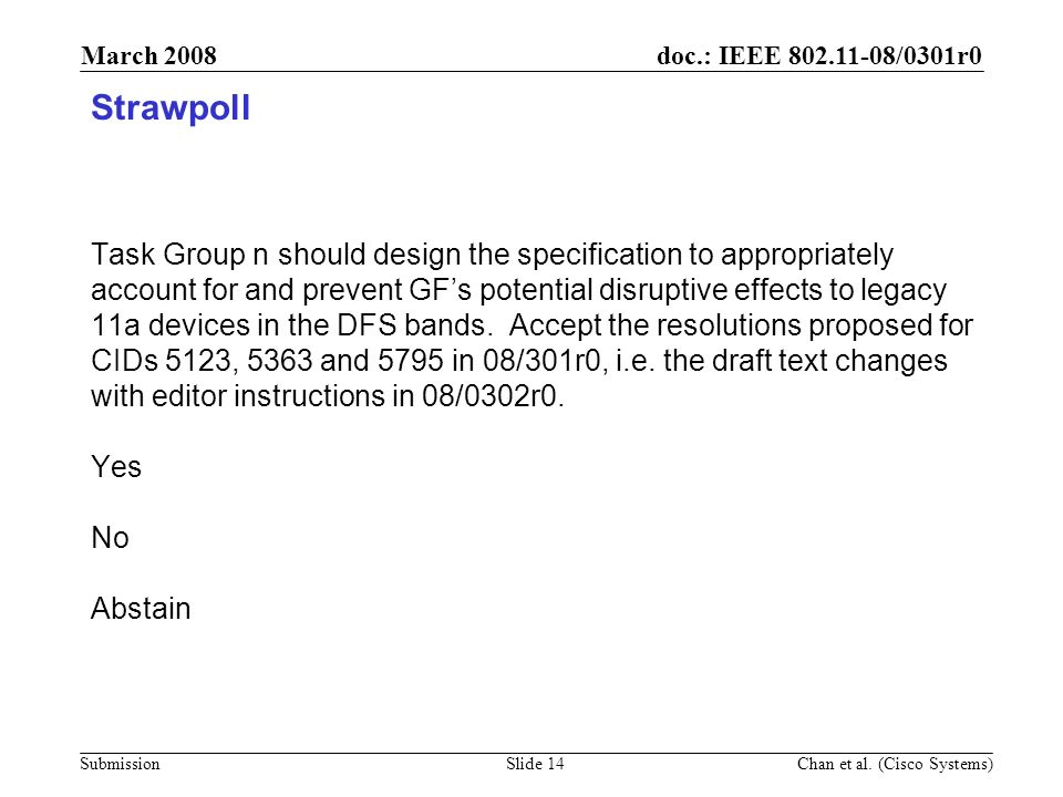 doc.: IEEE 802.11-08/0301r0 Submission March 2008 Chan et al.