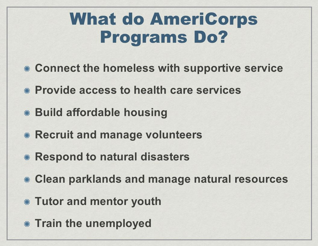 What do AmeriCorps Programs Do.
