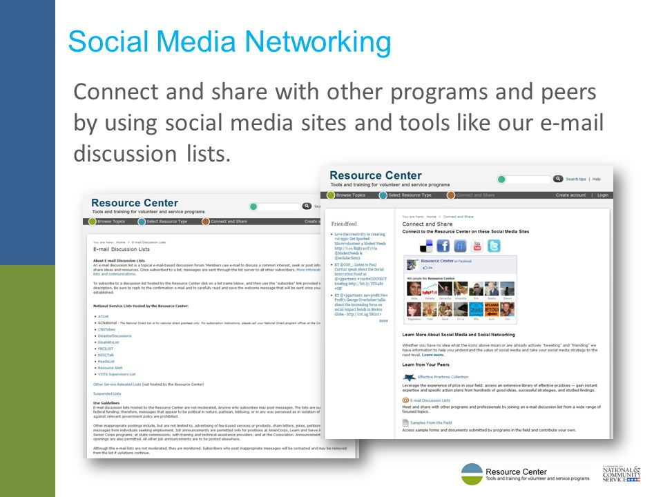 Connect and share with other programs and peers by using social media sites and tools like our e-mail discussion lists.