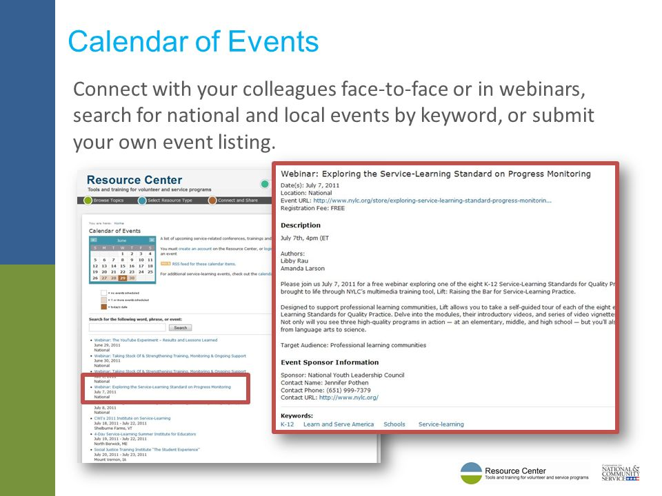 Connect with your colleagues face-to-face or in webinars, search for national and local events by keyword, or submit your own event listing.