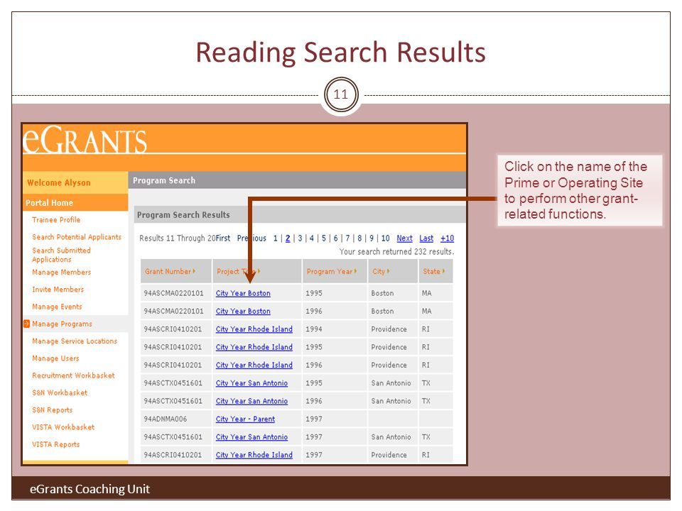 11 Click on the name of the Prime or Operating Site to perform other grant- related functions.