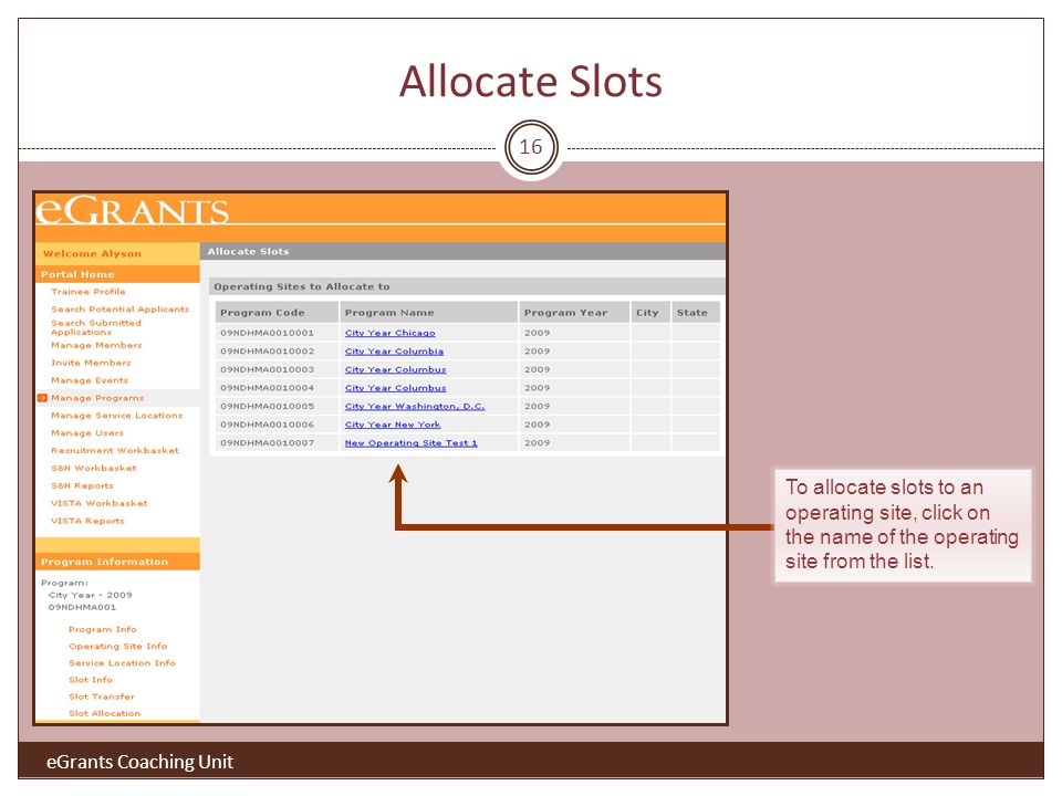 16 To allocate slots to an operating site, click on the name of the operating site from the list.