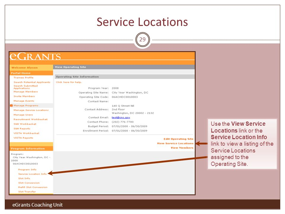 Service Locations 29 Use the View Service Locations link or the Service Location Info link to view a listing of the Service Locations assigned to the Operating Site.