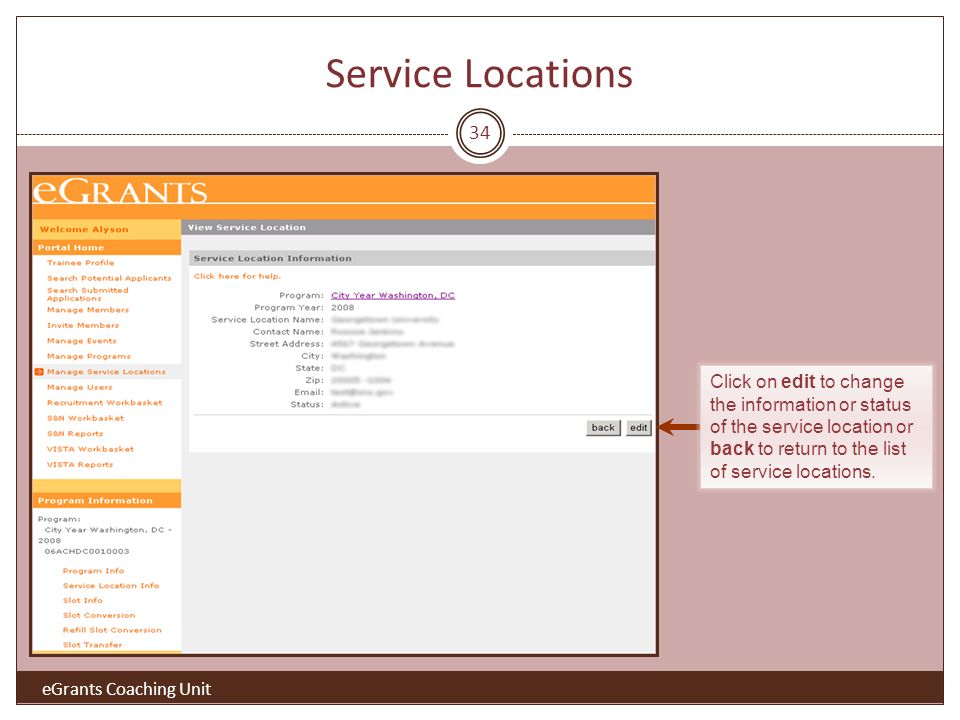 34 Click on edit to change the information or status of the service location or back to return to the list of service locations.