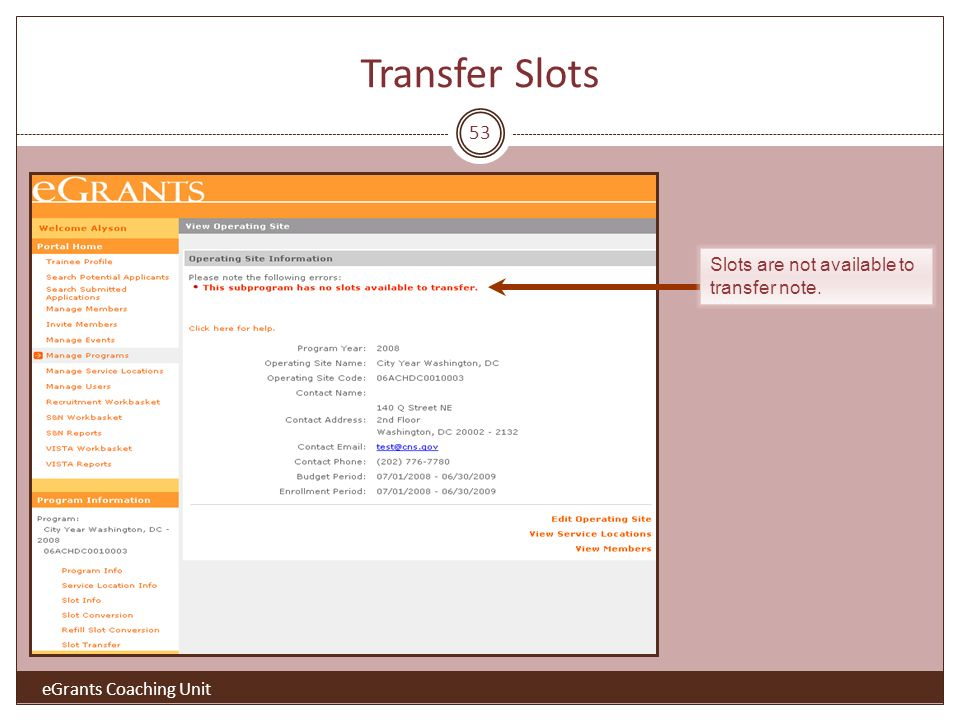 53 Slots are not available to transfer note. Transfer Slots eGrants Coaching Unit