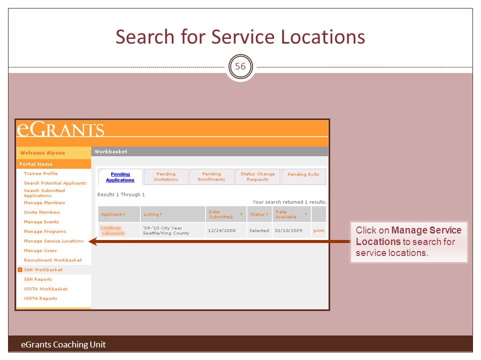 Search for Service Locations 56 Click on Manage Service Locations to search for service locations.