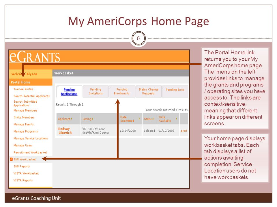My AmeriCorps Home Page 6 Your home page displays workbasket tabs.