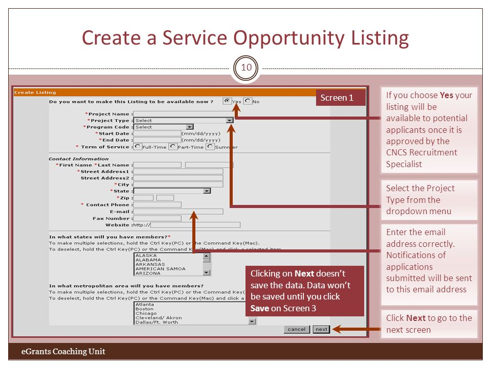 Create a Service Opportunity Listing 10 Click Next to go to the next screen Screen 1 Clicking on Next doesnt save the data.