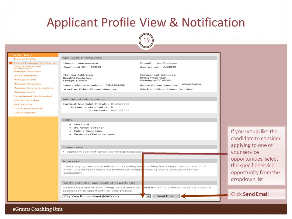 Applicant Profile View & Notification 19 eGrants Coaching Unit Click Send  If you would like the candidate to consider applying to one of your service opportunities, select the specific service opportunity from the dropdown list