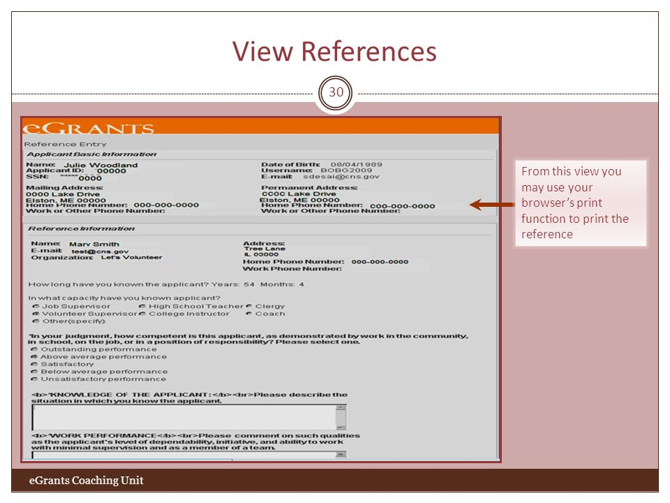 View References 30 From this view you may use your browsers print function to print the reference eGrants Coaching Unit