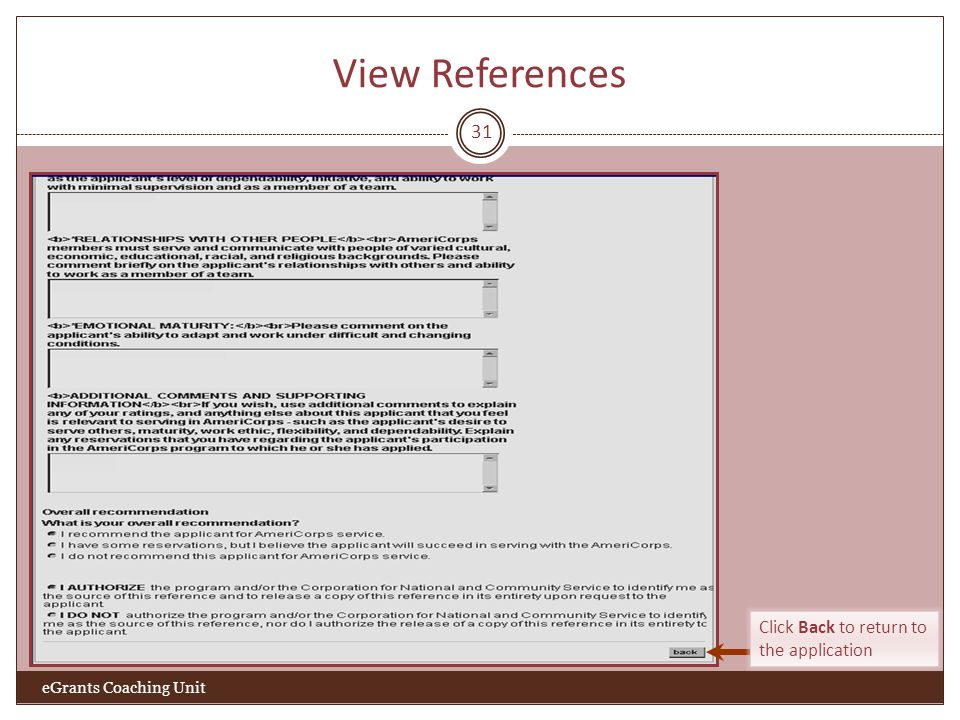 View References 31 Click Back to return to the application eGrants Coaching Unit