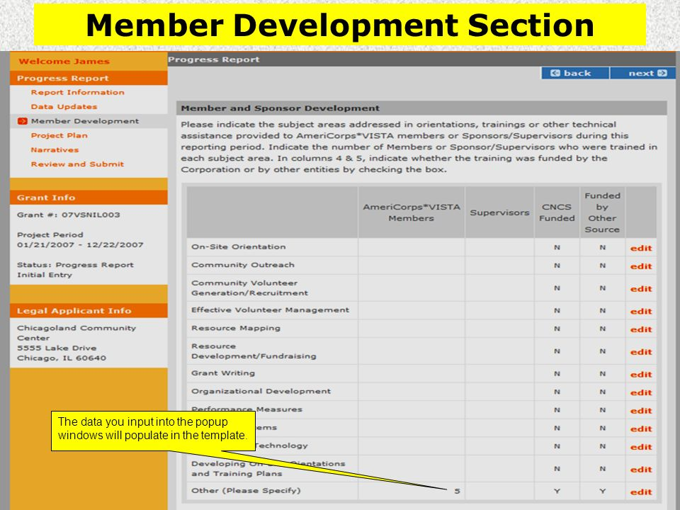 Member Development Section The data you input into the popup windows will populate in the template.